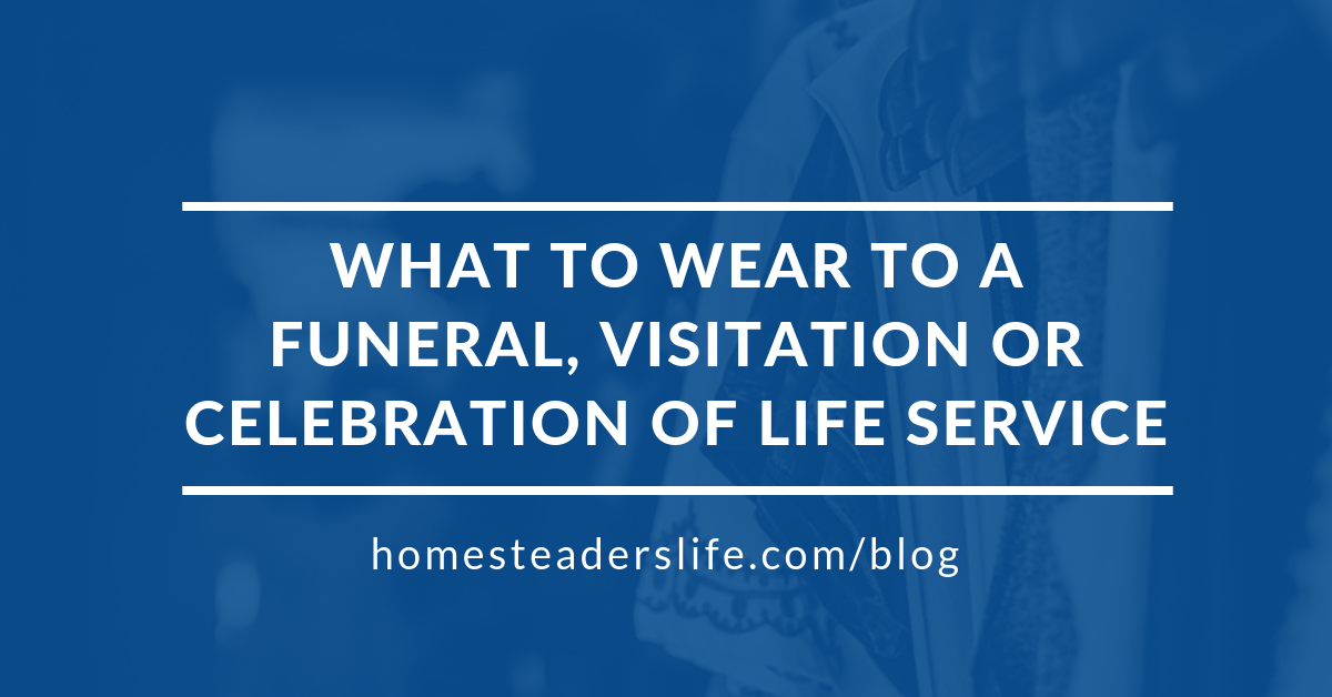 What to Wear to a Funeral, Visitation or Celebration of Life Service