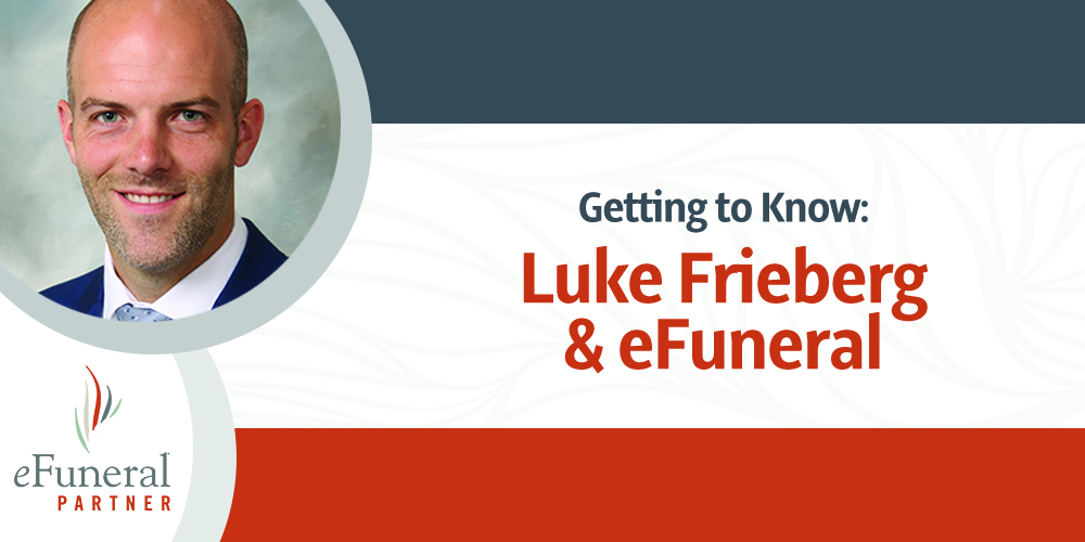 Interview: Get to Know Luke Frieberg and eFuneral